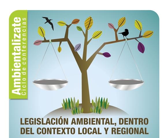 'AMBIENTALIZATE, legislación ambiental entre el contexto local y regional' - copia